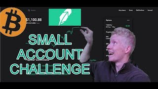 WHY I BOUGHT BITCOIN ON ROBINHOOD!   Small Account Challenge Ep. 2