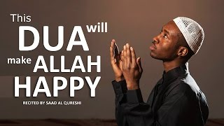 This Beautiful Dua Will Make ALLAH Very Very Happy - Must Listen