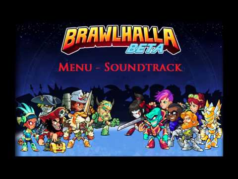Brawlhalla Menu - Soundtrack/OST (Removed from the game)
