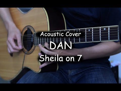 Dan - Sheila On 7 (Acoustic Cover)