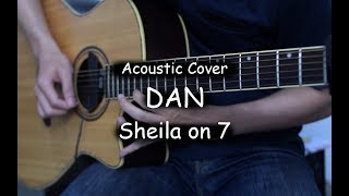 Download Lagu Dan - Sheila on 7 (Acoustic Cover) mp3