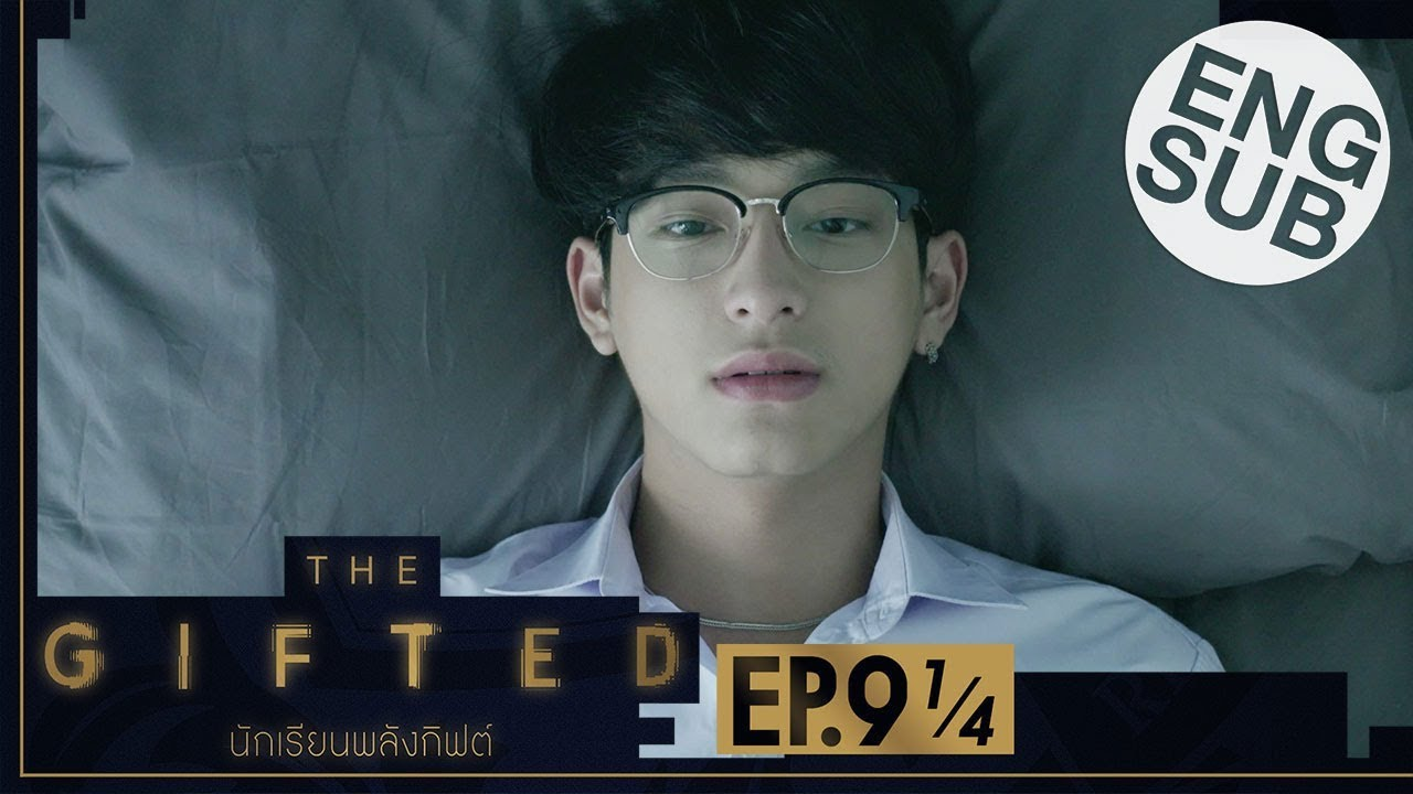 Download [Eng Sub] THE GIFTED นักเรียนพลังกิฟต์ | EP.9 [1/4]