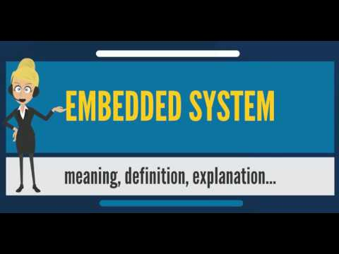 What is EMBEDDED SYSTEM? What does EMBEDDED SYSTEM mean? EMBEDDED SYSTEM meaning & explanation