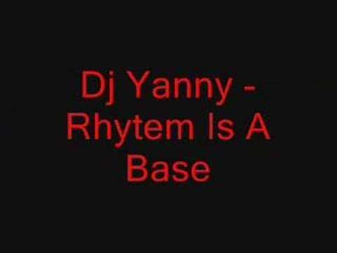 Dj Yanny - Rhythm Is A Bass