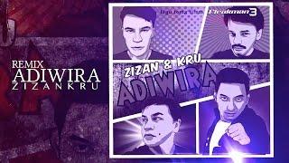 Adiwira (Cicakman Remix) - ZizanKRU (LIRIK)