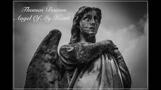 Thomas Bainas - Angel of my Heart (Remastered 2018)