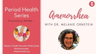 10 Questions About Not Having Periods & 2 Types of Amenorrhea ~ WHEMS Period Health Series