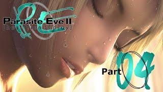Best Friends Play Parasite Eve II (Part 04)