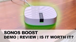 Sonos Boost   What is SONOS Boost?   Is it Worth it?   Set up & Review