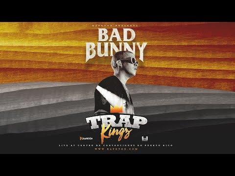 """Bad Bunny """"TRAP KINGZ"""" (Live At Centro De Convenciones)"""