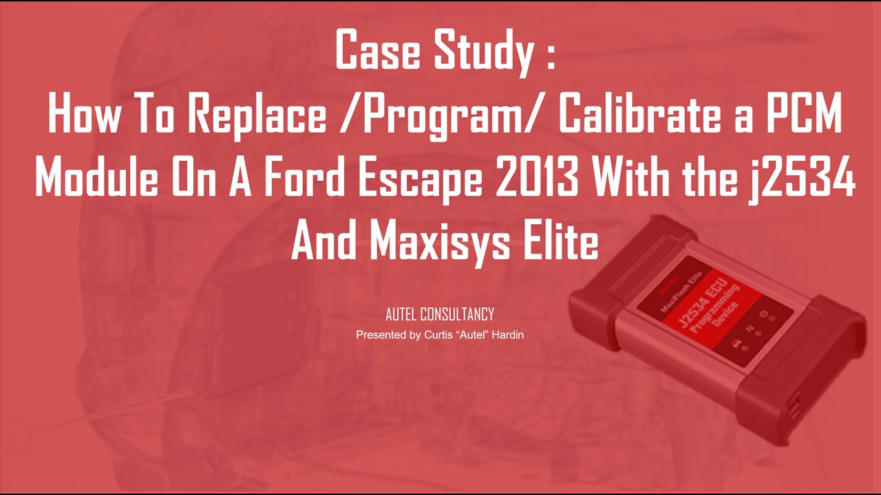 How To Replace /Program/ Calibrate a PCM Module On A Ford Escape 2013 Using  j2534 And Maxisys Elite
