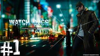 Watch Dogs. Прохождение. Часть 1 (Начало хакерства) PS4