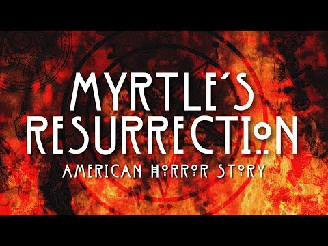 AHS Apocalypse | Myrtle's Resurrection Soundtrack