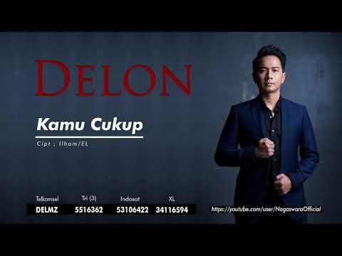 Delon - Kamu Cukup (Official Audio Video)