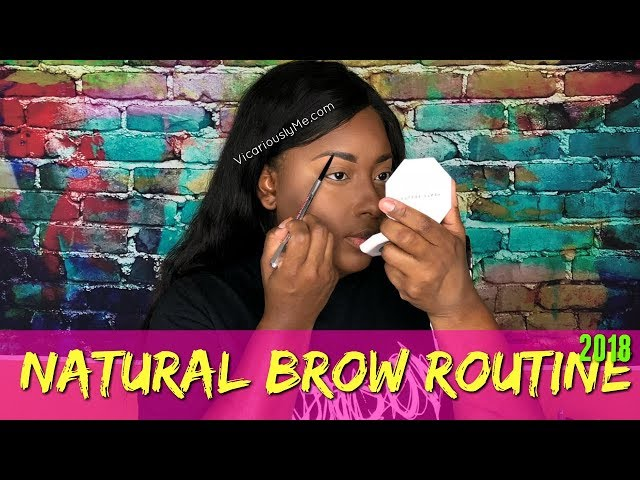 Natural Brow Routine 2019 | Beginner eyebrow tutorial for black women || Vicariously Me