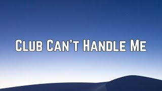 Gambar cover Flo Rida - Club Can't Handle Me ft. David Guetta & Nicole Scherzinger (Lyrics)