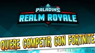 Paladins Battlegrounds CAMBIA DE NOMBRE, será un modo independiente ...COMO FORTNITE BATTLE ROYALE
