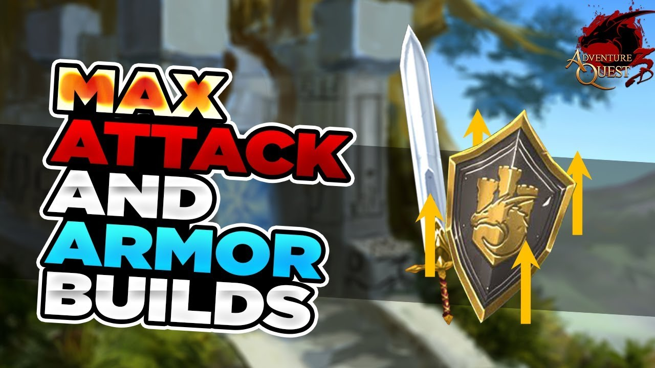 AQ3D Max ATTACK And Armor Builds! AdventureQuest 3D