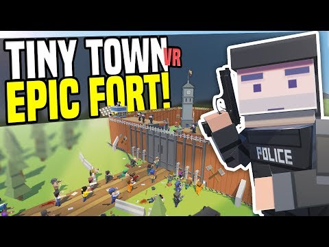 ZOMBIES ATTACK FORT - Tiny Town VR | Zombie Apocalypse! (HTC Vive Gameplay)