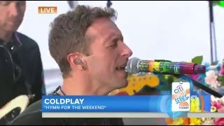 Coldplay - Hymn for the Weekend TODAY LIVE 2016