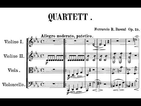 Ferrucio Busoni - String Quartet No. 1, Op. 19 (1882)