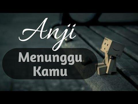 download lagu anji menunggumu