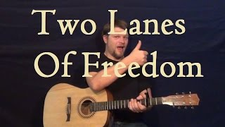 Two Lanes of Freedom (Tim McGraw) Easy Guitar Strum Chord How to Play Lesson C F G Am