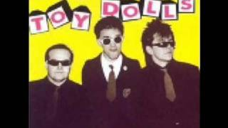 The Toy Dolls - Alec's Gone