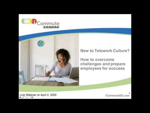 Webinar: New To Telework Culture? How To Overcome Challenges And Prepare Employees For Success