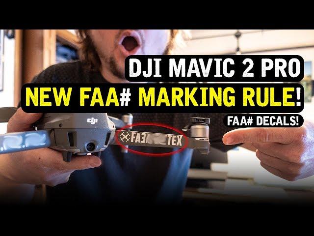 DJI Mavic Series / FAA DRONE ID MARKING RULE! + Custom FAA# Decals!