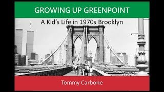 Growing Up Greenpoint