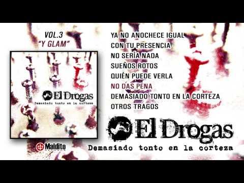 """EL DROGAS """"Demasiado Tonto En La Corteza (Y Glam)"""" (Álbum Completo)"""