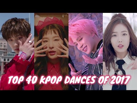 My Top 40 KPop Dances of 2017