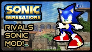 Sonic Generations - Sonic Rivals 2 Character Mod! (1080p/60fps)