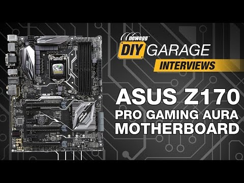 Newegg DIY Garage: ASUS Z170 Pro Gaming AURA Motherboard