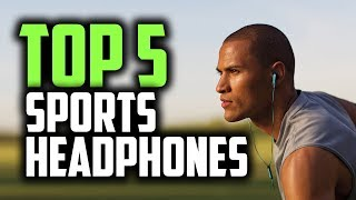 Best Sports Headphones in 2019 [For Running, Gym & More]