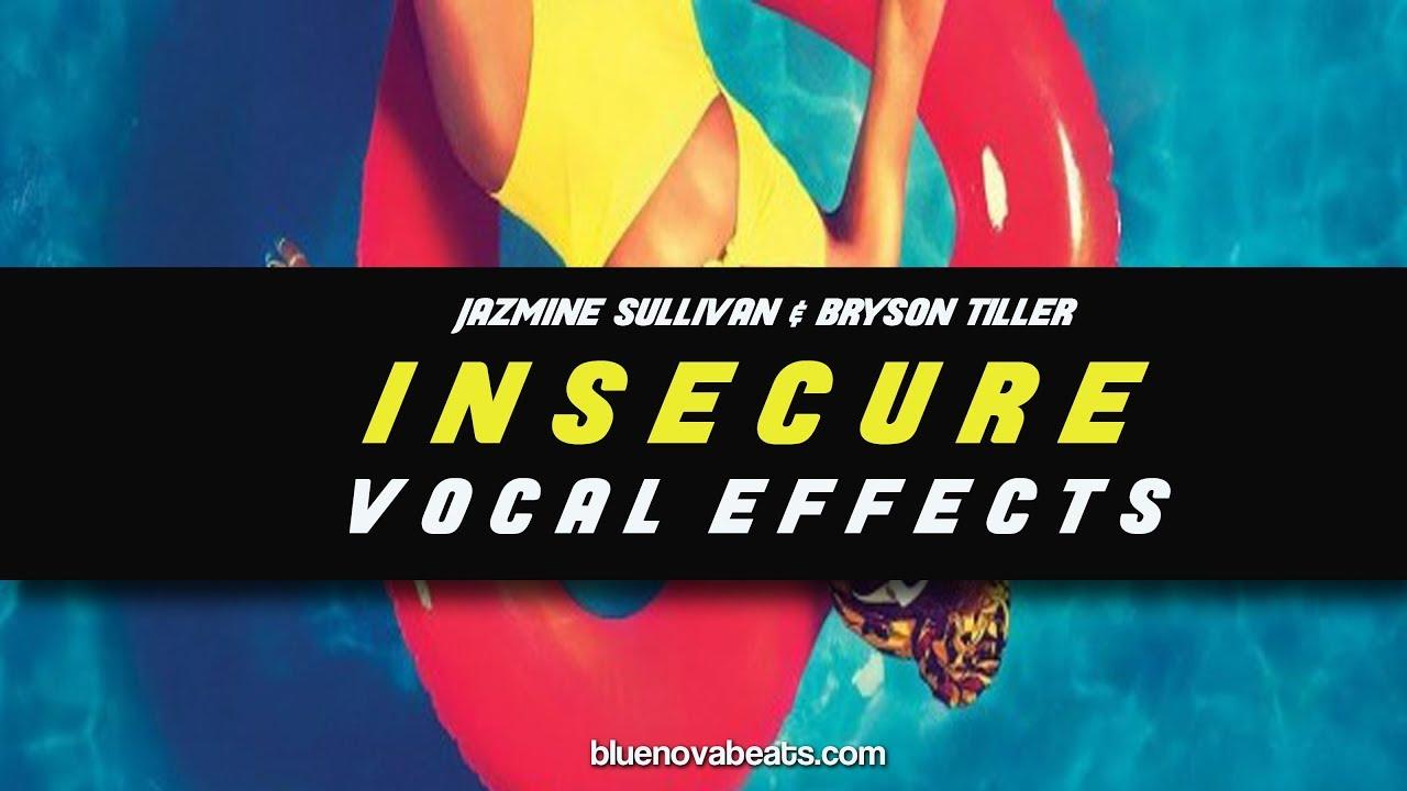 flp jazmine sullivan bryson tiller insecure vocal effects youtube. Black Bedroom Furniture Sets. Home Design Ideas