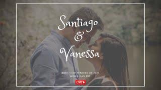 Santiago y Vanessa