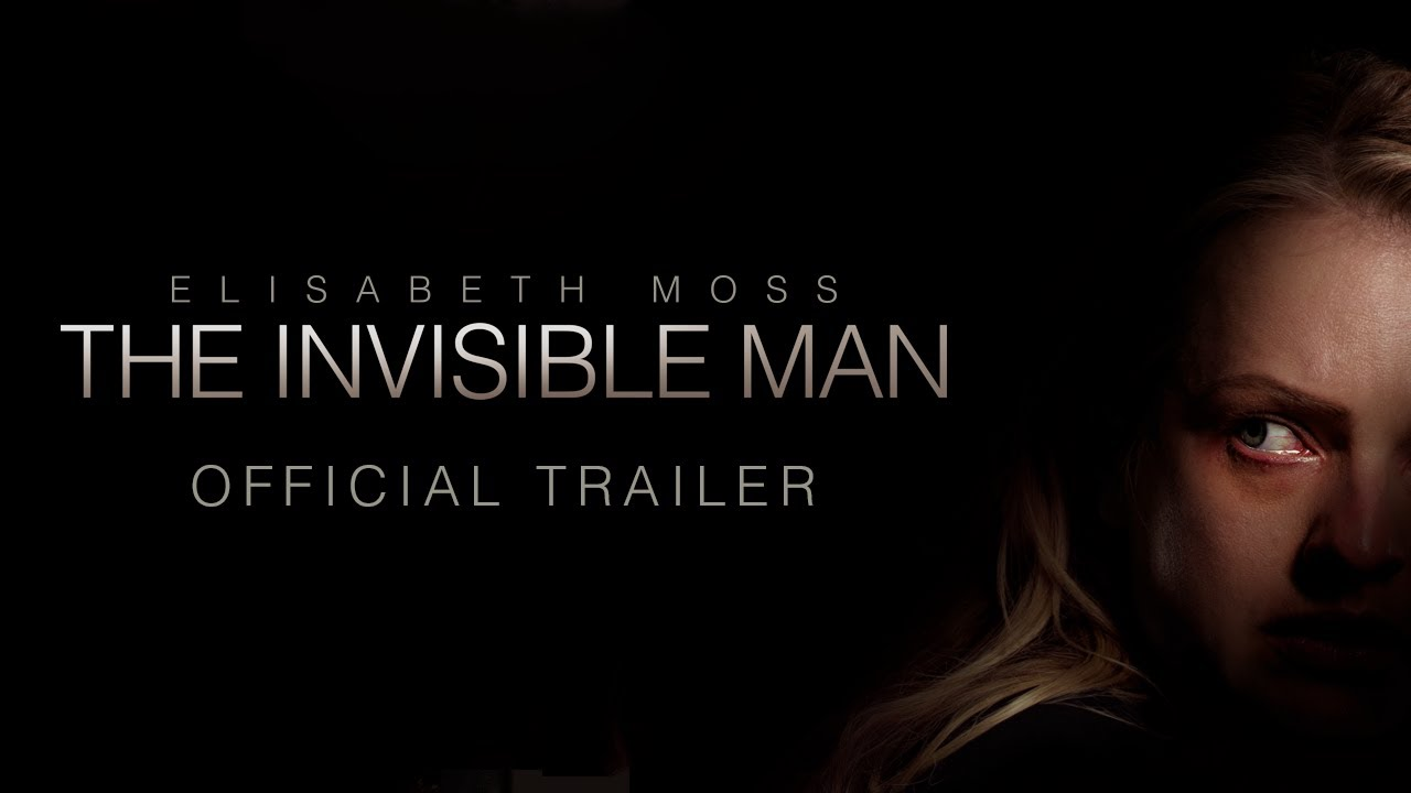 فيلم الرجل الخفي The Invisible Man - Official Trailer