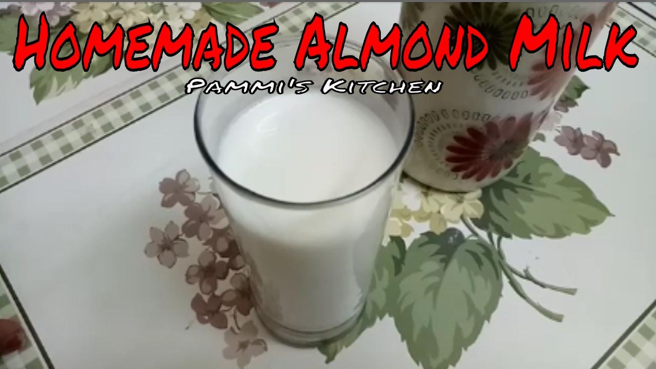 How To Make Almond Milk - बादाम से दूध कैसे बनाएं - Homemade Almond Milk