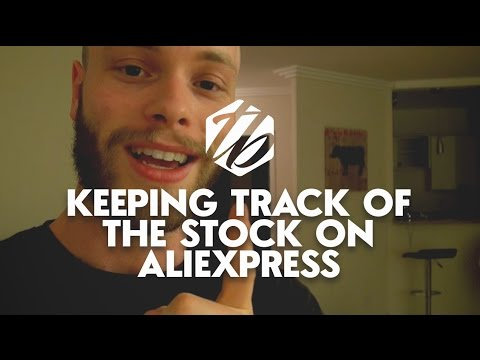 Drop Shipping On Aliexpress — How To Keep Track Of The Stock In Your Store | #241