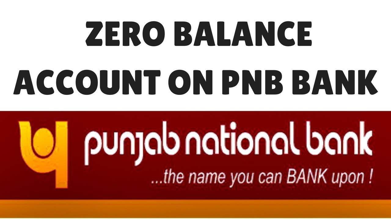 Zero Balance Account Opening In Pnb Bank Online Bank Account