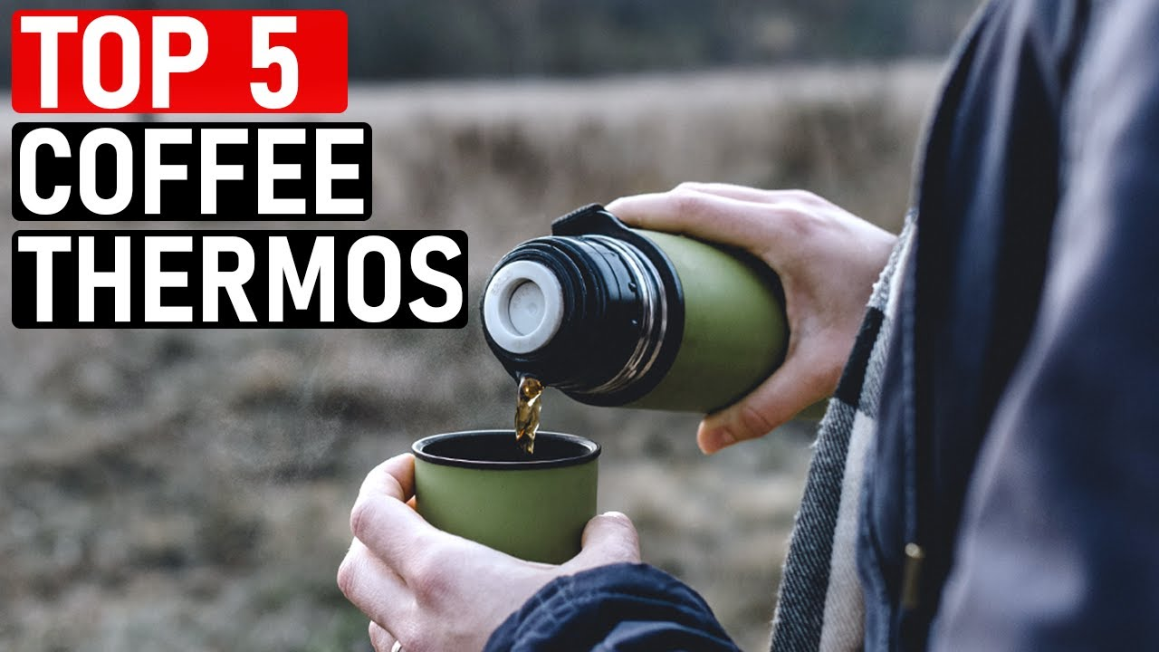 ? TOP 5 Best Coffee Thermoses of [2020-2021]