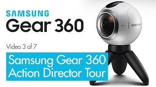 samsung gear 360 action director software tour 360 vr video review