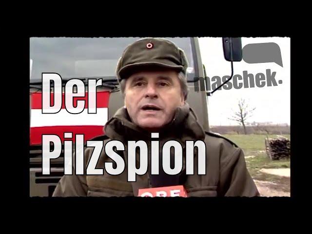 Maschek WÖ_406 - Der Pilzspion