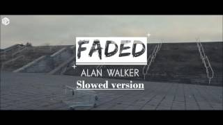Alan Walker - Faded (Slowed Version)