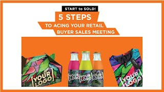 5 Steps To Acing Your Next Retail Buyer Meeting! What matters in a sales presentation?
