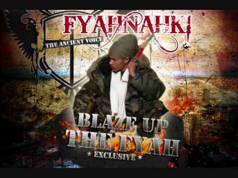 Download FYAHNAHKI - BLAZE UP THE FYAH