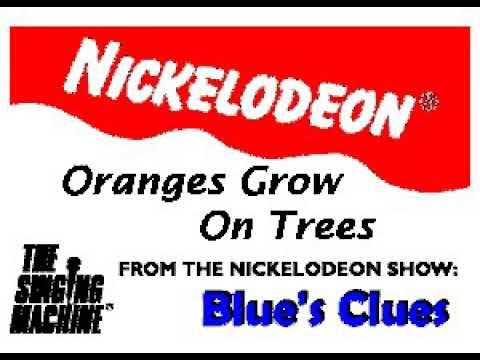 SM9923 12 Oranges Grow On Trees Blue's Clues [karaoke]
