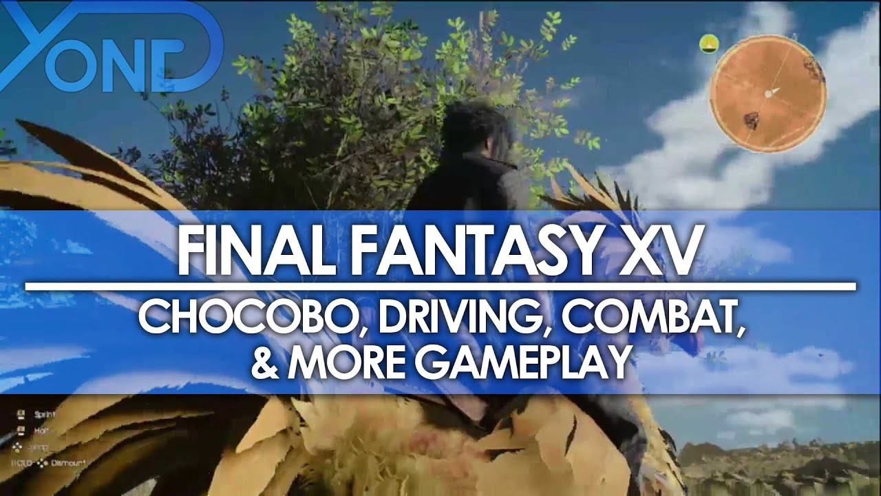 Final fantasy xv chocobo driving combat gameplay from uncovered